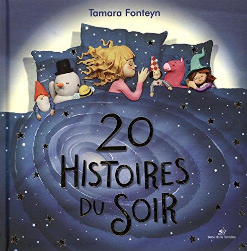 20 histoires du soir par Tamara Fonteyn