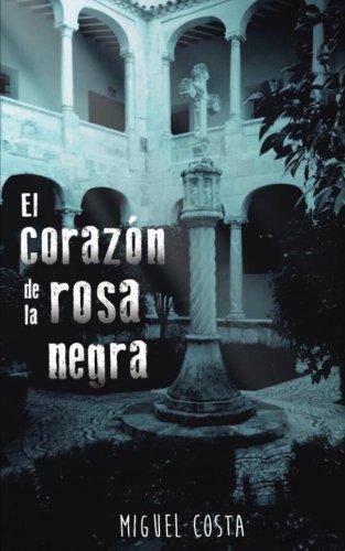 El corazón de la rosa negra