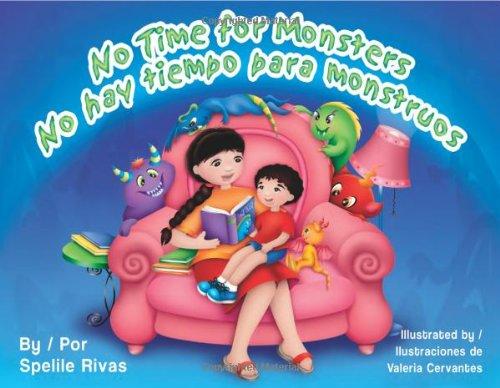 No Time for Monsters/No Hay Tiempo Para Monstruos por Spelile Rivas