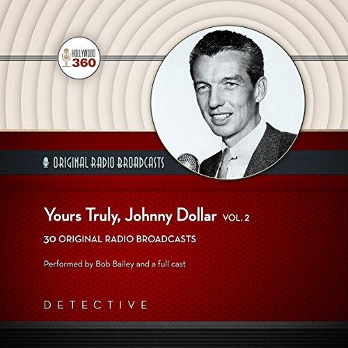 Yours Truly, Johnny Dollar, Vol. 2  Audiolibri