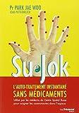 Su jok : L'automédication instantanée sans médicaments