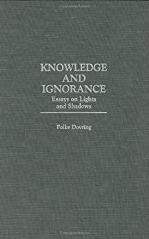 """essay on knowledge and ignorance Essay about ignorance in fahrenheit 451 length: 1316 words (38 double-spaced pages) rating: strong essays  as james madison said, """"knowledge will forever govern ignorance,"""" so as long as knowledge exists, there will always be a way to overcome ignorance and allow people to be their own governors works cited bradbury, ray fahrenheit 451."""