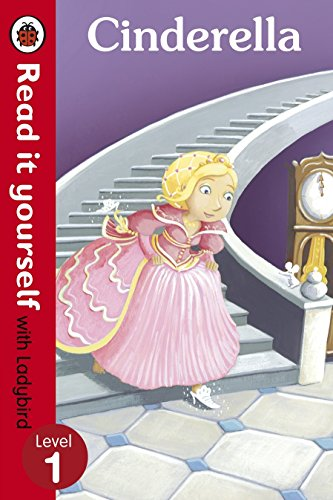 Cinderella - Read it yourself with Ladybird: Level 1