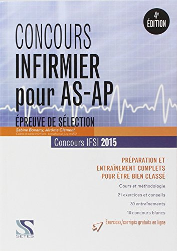 Concours Infirmier pour AS-AP 2015 - Epreuve de Selection IFSI 2015