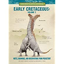 EARLY CRETACEOUS V02 (Ancient Earth Journal)