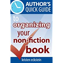 Author's Quick Guide to Organizing Your Non-Fiction Book (English Edition)