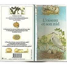 L'oiseau et son nid