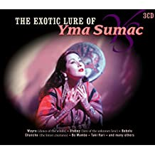 The Exotic Lure of Yma Sumac