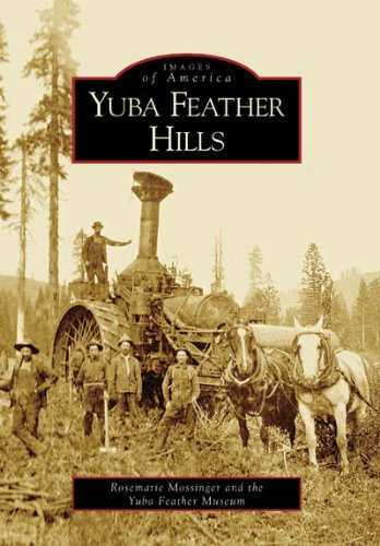 Yuba Feather Hills (Images of America) (Mill Clipper)