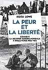 La Peur et la liberté par Lowe