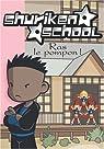 Shuriken School, Tome 6 : Ras le pompon ! par Quenot