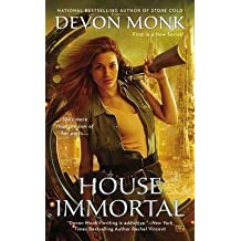 [House Immortal] (By: Devon Monk) [published: October, 2014]
