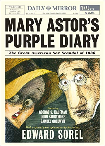 Mary Astor`s Purple Diary - The Great American Sex Scandal of 1936