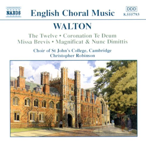 Walton - Coronation Te Deum / Missa Brevis / The Twelve