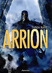 Arrion: Fantasyroman