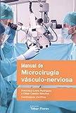 Manual de Microcirugía vásculo-nerviosa