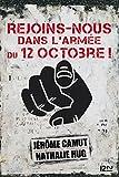 Rejoins-nous dans l'Armée du 12 Octobre ! (French Edition)