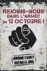 Rejoins-nous dans l'Armée du 12 Octobre ! par Camut