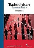 Tschechisch kommunikativ: Übungsbuch