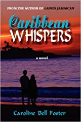 Caribbean Whispers by Caroline Bell Foster (2009-09-30) Paperback