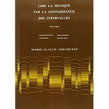 Arbaretaz : Lire la musique par la connaissance des intervalles volume 1-