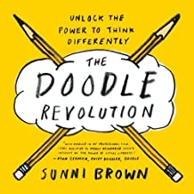 The Doodle Revolution: Unlock the Power to Think Differently by Sunni Brown (2015-07-30)