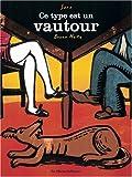 Ce type est un vautour / Sara, Bruno Heitz | Sara (1950-....). Auteur