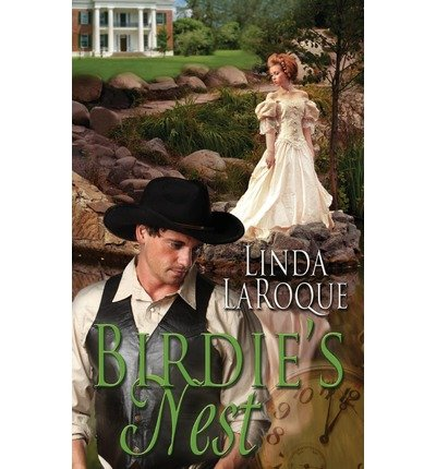 { BIRDIE'S NEST } By Laroque, Linda ( Author ) [ Apr - 2013 ] [ Paperback ]