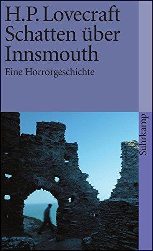 Preisvergleich Produktbild Schatten über Innsmouth: Eine Horrorgeschichte (suhrkamp taschenbuch)