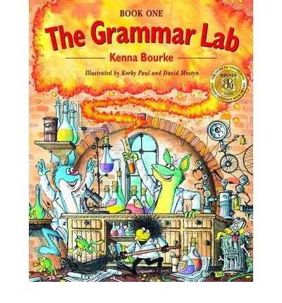 [(The Grammar Lab: Book One: Grammar for 9- to 12-Year-Olds with Loveable Characters, Cartoons, and Humorous Illustrations)] [Author: Kenna Bourke] published on (April, 1999)
