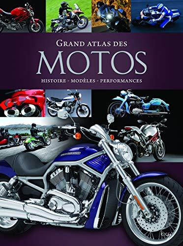 Grand atlas des motos : Histoire...