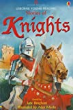 Stories of Knights (Usborne Young Reading) by Jane Bingham (2004-06-02)