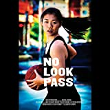 Music from the Film 'No Look Pass'