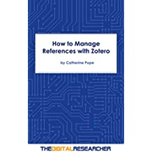 How to Manage References with Zotero (English Edition)