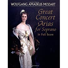 Great Concert Arias for Soprano in Full Score
