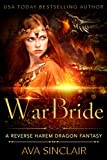 War Bride: A Reverse Harem Dragon Fantasy (Drakoryan Brides Book 3)