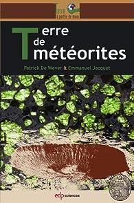 Terre de météorites par Patrick de Wever