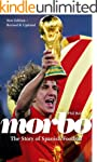 Morbo: The Story of Spanish Football...