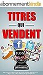 Titres Qui Vendent: Dans 47 Minutes V...