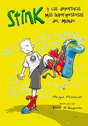 Las deportivas más superapestosas del mundo (Stink 3) por Megan McDonald