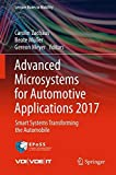 Advanced Microsystems for Automotive Applications 2017: Smart Systems Transforming the Automobile (Lecture Notes in Mobility)