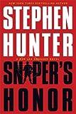 Sniper's Honor (Bob Lee Swagger Novels)