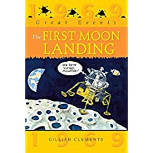 The First Moon Landing (Great Events)