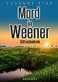 Mord in Weener. Ostfrieslandkrimi (Dr. Josefine Brenner ermittelt 8)