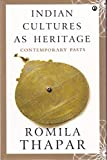 #5: Indian Cultures as Heritage: Contemporary Pasts