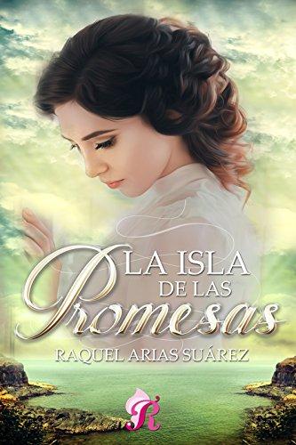 La isla de las promesas de [Arias Suárez, Raquel]