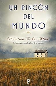 Un rincón en el mundo par Christina Baker Kline