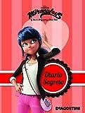 Scarica Libro Diario segreto Miraculous Le storie di Ladybug e Chat Noir Ediz a colori (PDF,EPUB,MOBI) Online Italiano Gratis