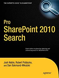 Pro SharePoint 2010 Search (Expert's Voice in Sharepoint 2010)