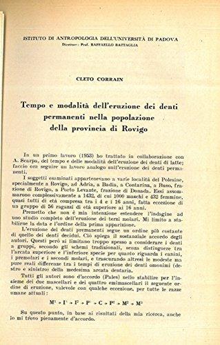 Tempo e modalita' dell'eruzione dei denti permanenti nella popolazione della provincia di Rovigo.